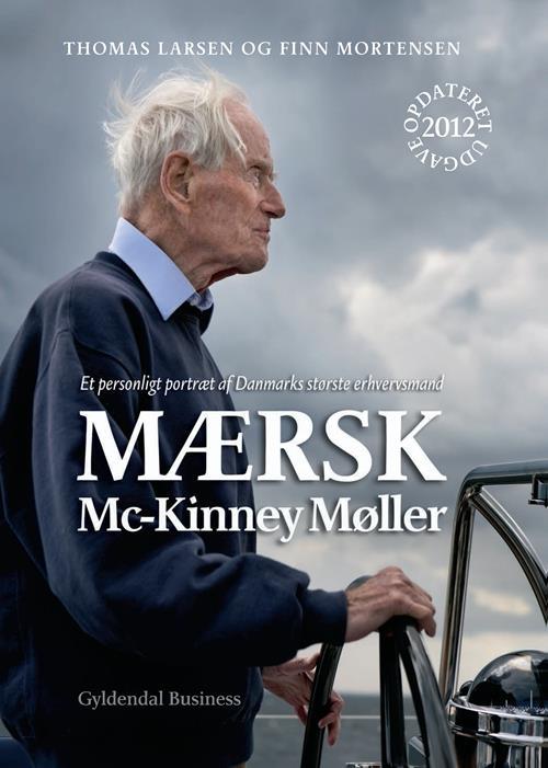 Mærsk Mc-Kinney Møller – et personligt portræt af Danmarks største erhvervsmand